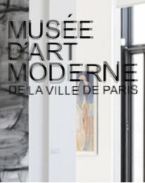 Musée d'Art moderne Paris - nouvelles collections permanentes