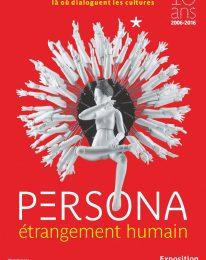 Exposition Persona – jusqu'au 13 novembre 2016