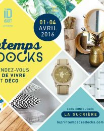 Le printemps des Docks ! – avril 2016