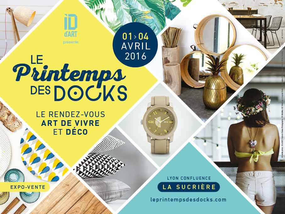 Le printemps des docks avril 2016 traits d 39 co magazine for Art et decoration avril 2016